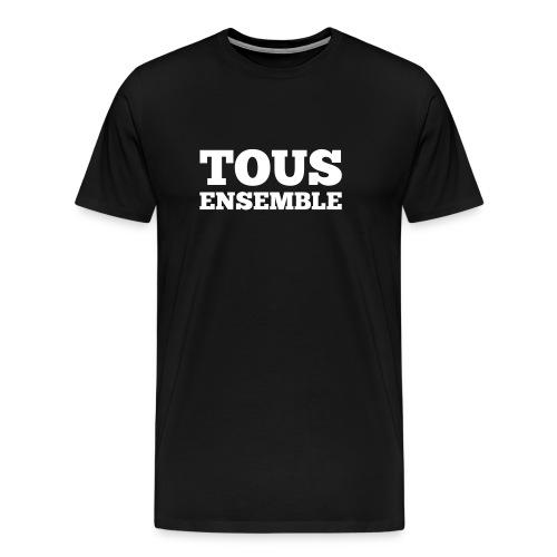Tous ensemble, manifestation, manif, cadeau - T-shirt Premium Homme