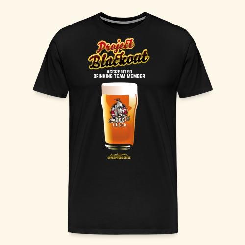 Drinking Shirt Project Blackout - Männer Premium T-Shirt