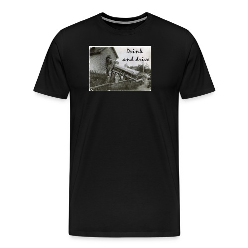 drink and drive - Premium-T-shirt herr