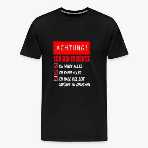Ich bin in Rente - Rentner 2021 Rentnerin 2021 - Männer Premium T-Shirt