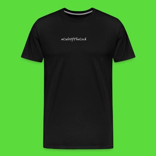 #CultOfTheCock White version. Womens Tee - Men's Premium T-Shirt