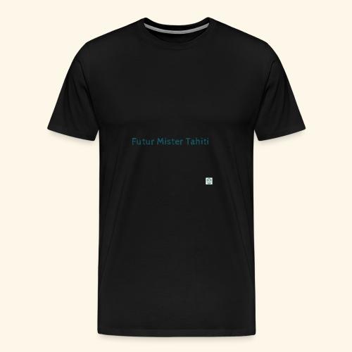 Mister Tahiti - T-shirt Premium Homme
