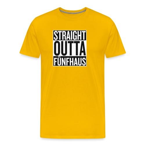 Straight Outta Fünfhaus - Männer Premium T-Shirt