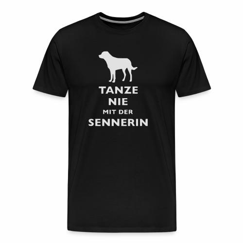 Tanze nie mit der Sennerin h1 - Männer Premium T-Shirt