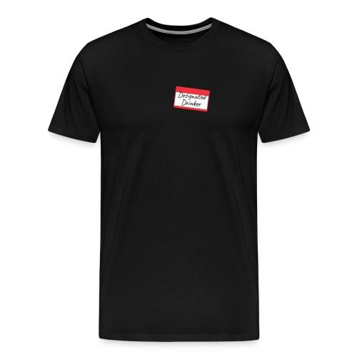 Designated drinker - Maglietta Premium da uomo