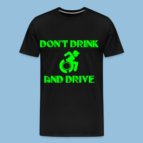 Dontdrinkanddrive4 - Mannen Premium T-shirt