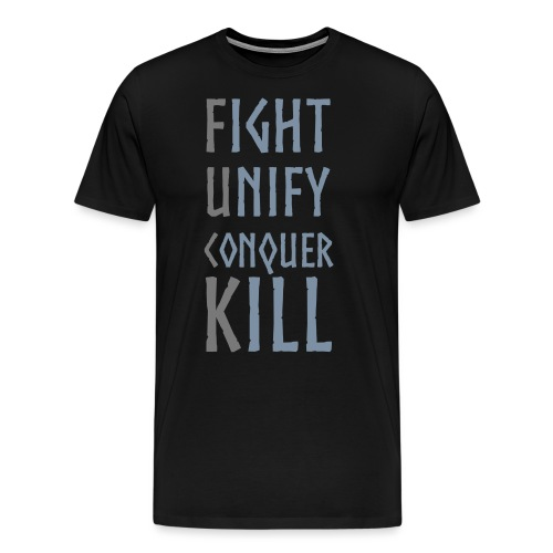 FightUnifyConquerKill - BH - Men's Premium T-Shirt