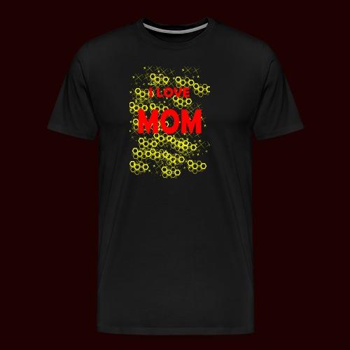 I LOVE MOM - T-shirt Premium Homme