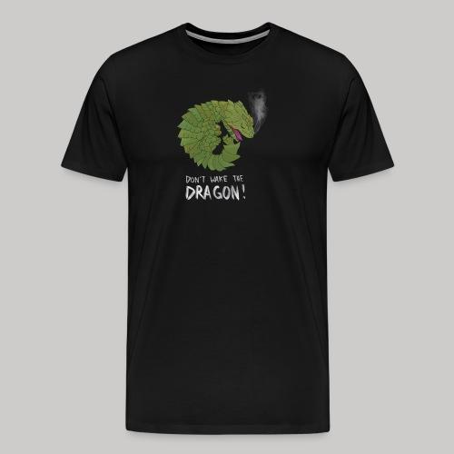 Wecke nicht den Drachen - Männer Premium T-Shirt
