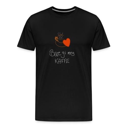 Kaffe - Premium T-skjorte for menn
