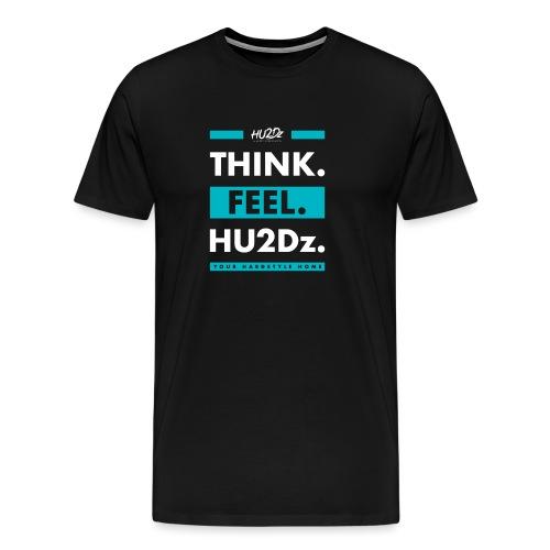 THINK FEEL HU2Dz White (Black Shirt) - Men's Premium T-Shirt