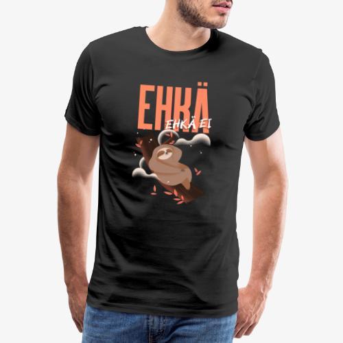 Ehkä Ehkä ei Laiskiainen - Miesten premium t-paita
