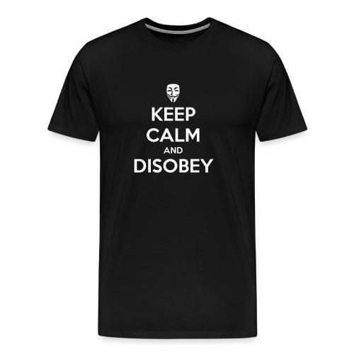 keep calm and disobey bla - Miesten premium t-paita