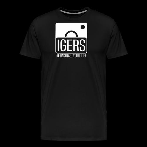 Igers Hashtag Your Life - Männer Premium T-Shirt