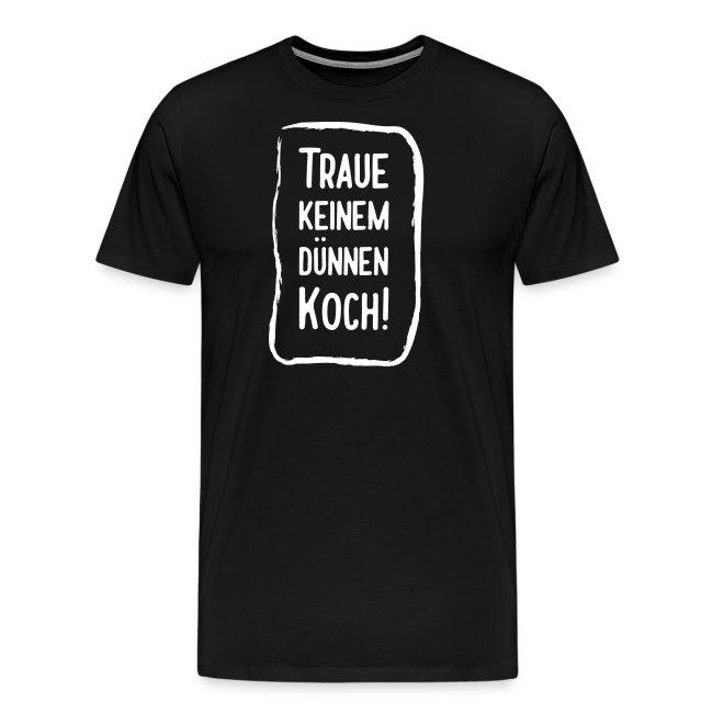 Dünner Koch schlechter Koch Mutti kocht am besten!