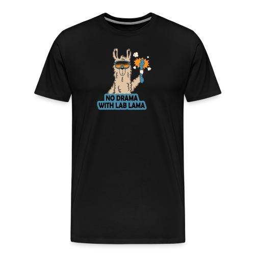 No Lab Drama Lama - Männer Premium T-Shirt