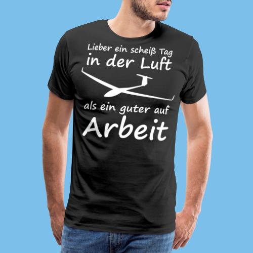 Segelflieger Spruch lustig Geschenkidee Pilot - Männer Premium T-Shirt