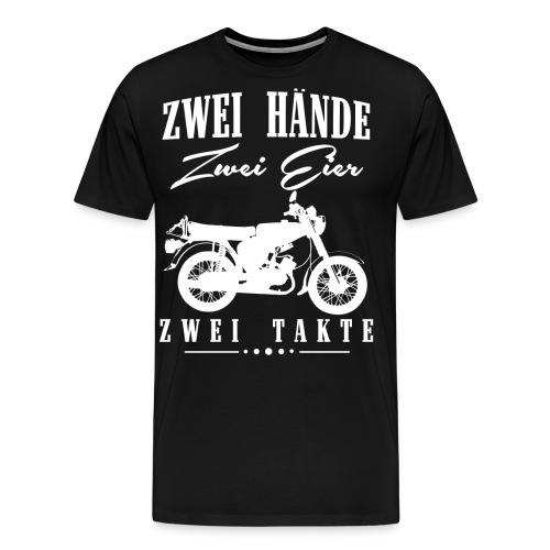 Zwei Hände Zwei Eier Zwei Takte, Simson DDR Moped - Männer Premium T-Shirt