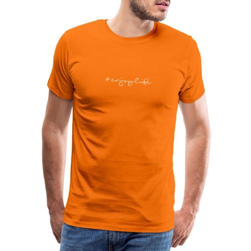 #enjoylife - Männer Premium T-Shirt
