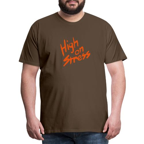 High on stress - Men's Premium T-Shirt