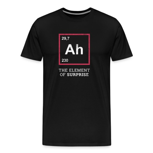 Ah the element of surprise – RED - Männer Premium T-Shirt