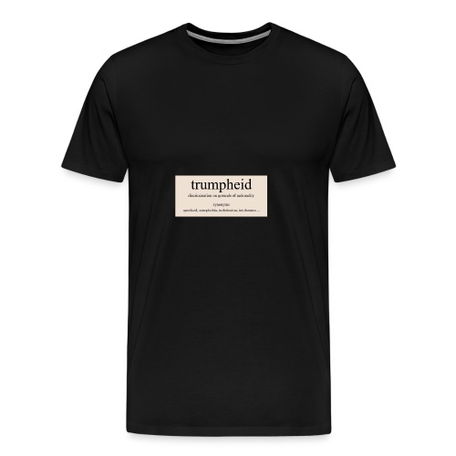 trumpheid synonyms - Men's Premium T-Shirt