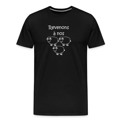 revenons-a-nos utons - T-shirt Premium Homme