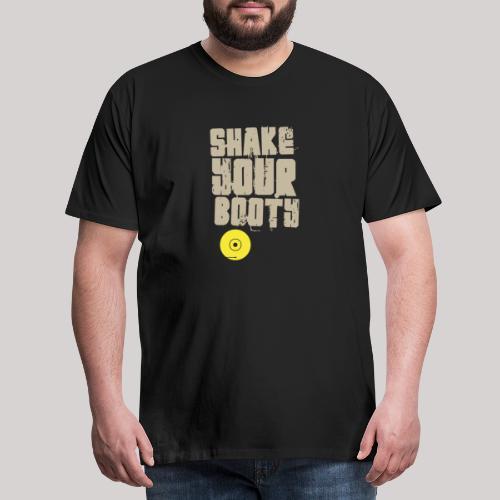 shakeyourbooty b - Maglietta Premium da uomo
