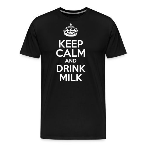 Keep Calm and Drink Milk - T-shirt Premium Homme