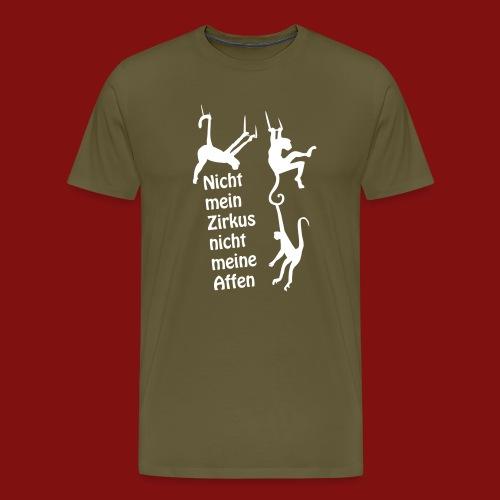 Nicht mein Zirkus - Männer Premium T-Shirt