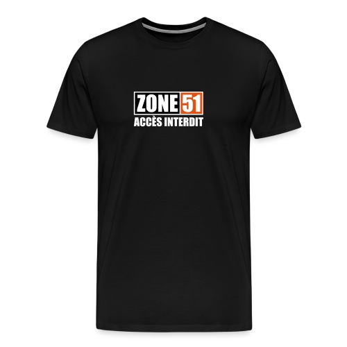 ZONE 51 - ACCES INTERDIT - T-shirt Premium Homme