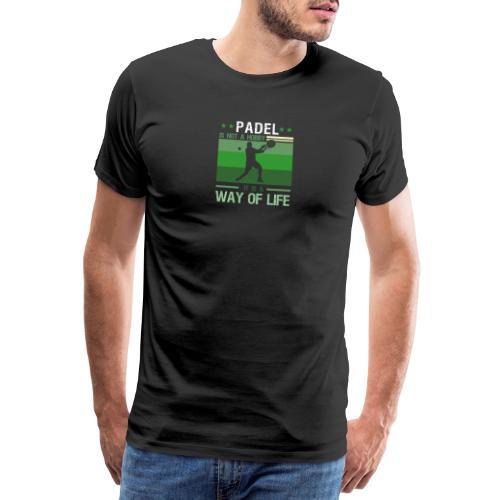 Padel Är Inte En Hobby Det Är En Livsstil - Premium-T-shirt herr
