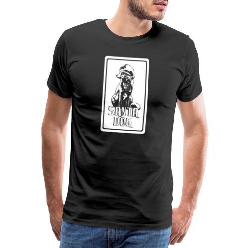 WEIHNACHTEN ✫ SANTA DOG ✫ GESCHENK ✫ T-SHIRTS ✫ P - Männer Premium T-Shirt