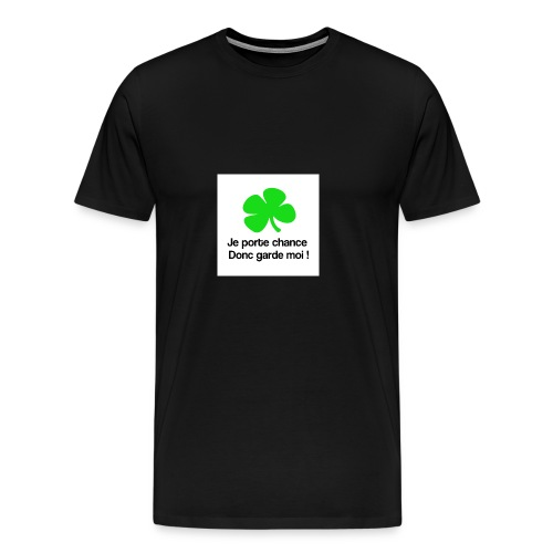 Je porte chance - T-shirt Premium Homme