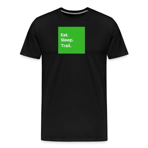 Eat.Sleep.Trail - T-shirt Premium Homme