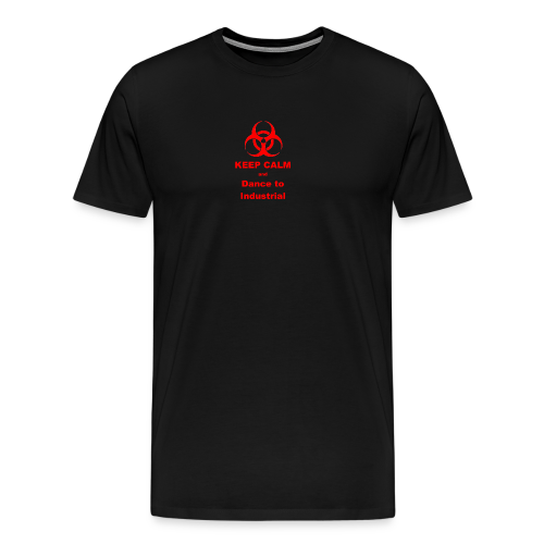 Keep Calm and Dance to Industrial - Men's Premium T-Shirt