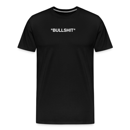 VA Bullshit - Camiseta premium hombre