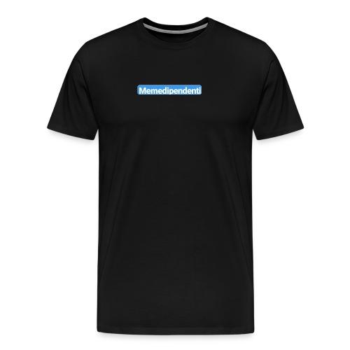 Meme Dipendenti (Blue Edition) - Maglietta Premium da uomo
