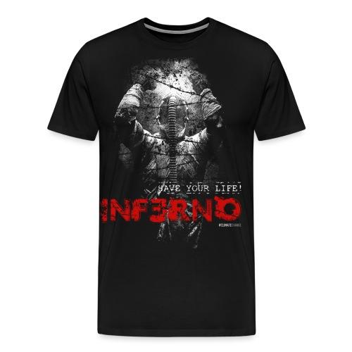 INFERNO | SAVE YOUR LIFE - Männer Premium T-Shirt