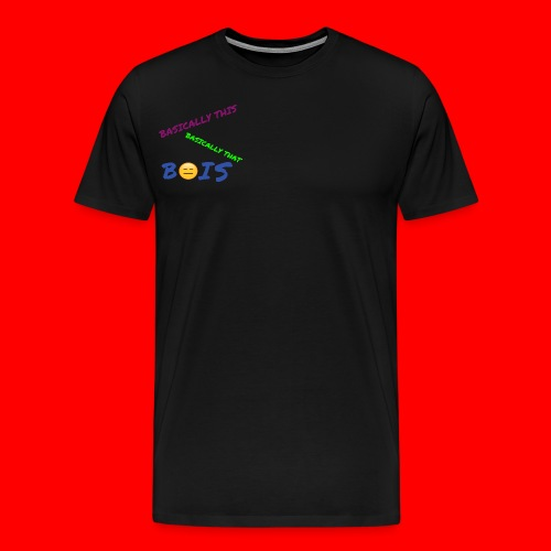 BASICALLY THIS BASICALLY THAT ZEPPLIN Design - Men's Premium T-Shirt