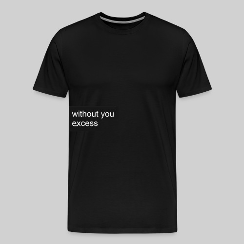 Without you - T-shirt Premium Homme