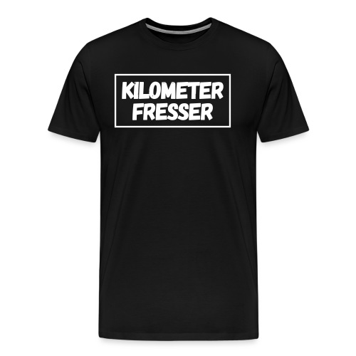 kilometerfresser - Männer Premium T-Shirt