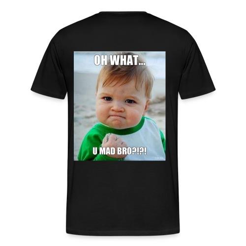 U mad bro - Premium T-skjorte for menn