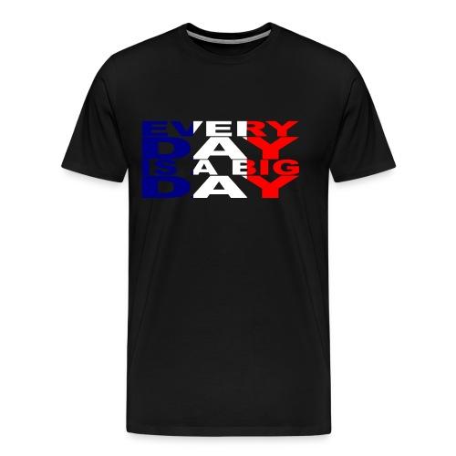 everyday - Men's Premium T-Shirt