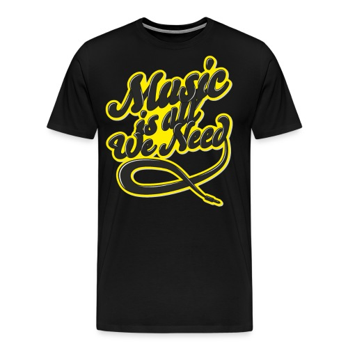 Music Is All We Need - Men's Premium T-Shirt