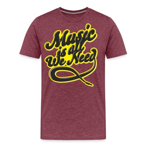Music Is All We Need - Men's Premium T-Shirt