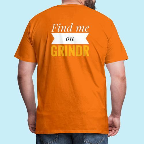 Trouve moi sur Grindr - T-shirt Premium Homme