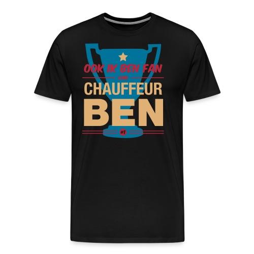 Chauff ben shirt - Mannen Premium T-shirt
