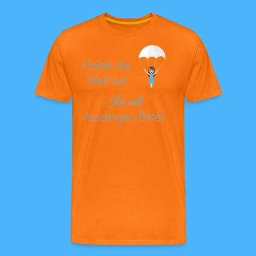 Haltet die Welt an Fallsc - Männer Premium T-Shirt