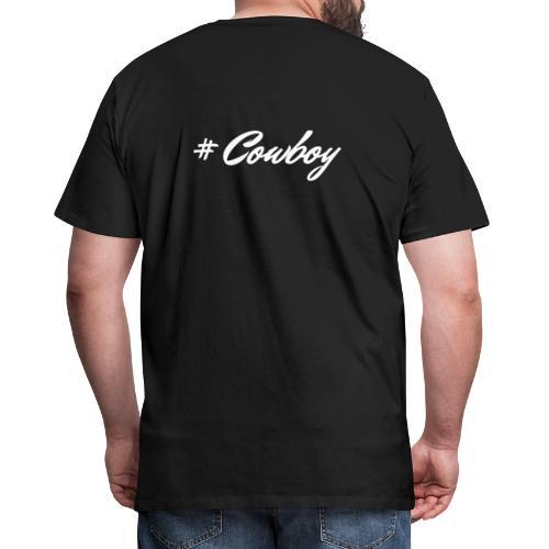 #Cowboy - Männer Premium T-Shirt